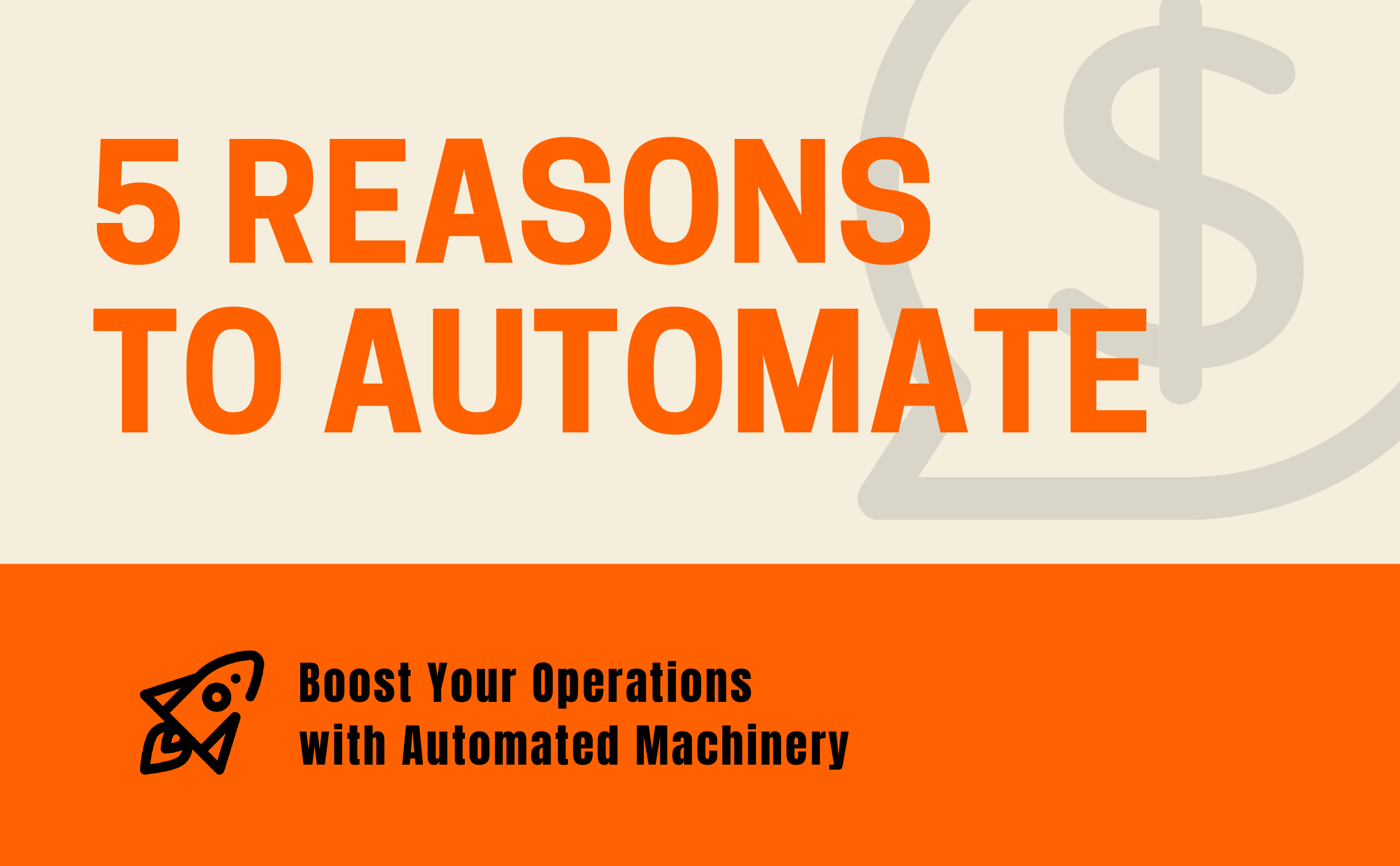 Reasons for automation